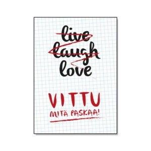 live laughl love, vittu mitä paskaa, paskakauppa